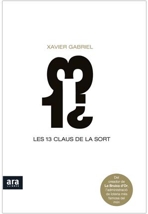 Llibre Les 13 Claus de la Sort de Xavi Gabriel